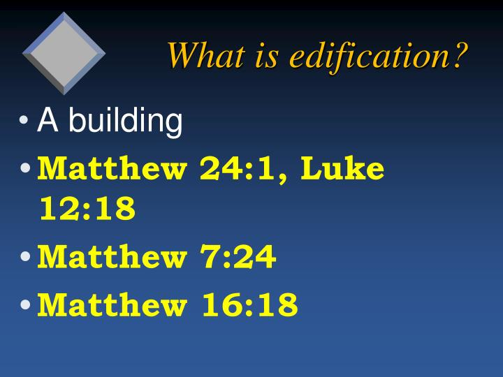 What is edification1