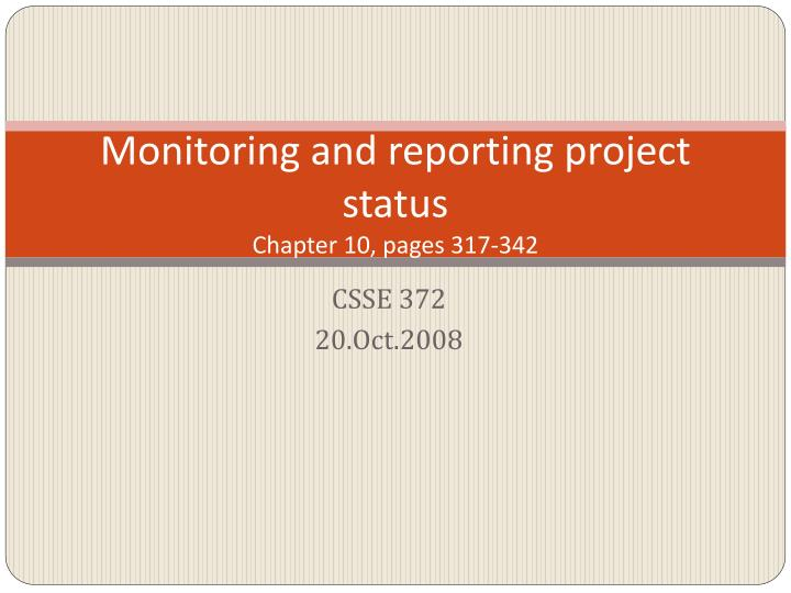 Monitoring and reporting project status chapter 10 pages 317 342
