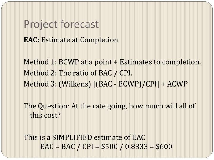 Project forecast