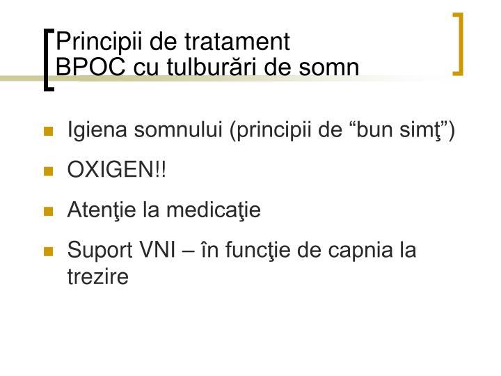 Principii de tratament