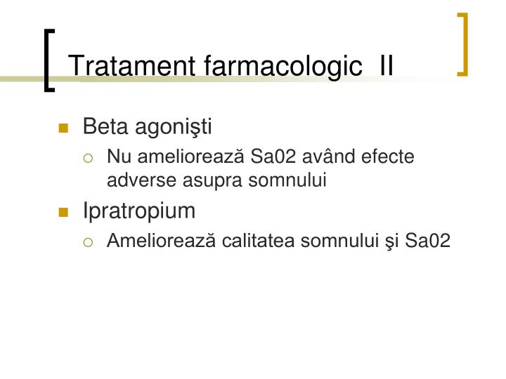Tratament farmacologic  II