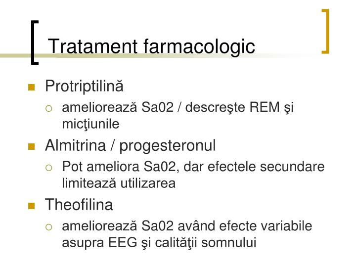 Tratament farmacologic