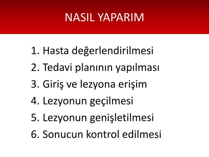 NASIL YAPARIM