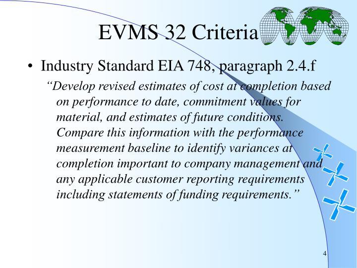 EVMS 32 Criteria