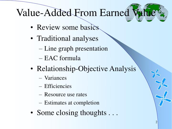 Value-Added From Earned Value