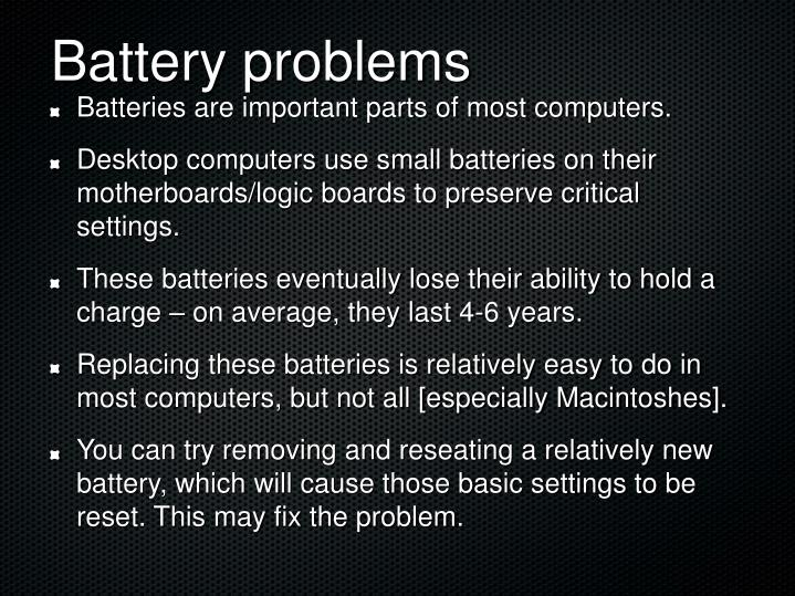 Battery problems