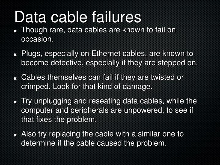 Data cable failures