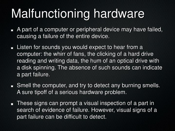 Malfunctioning hardware