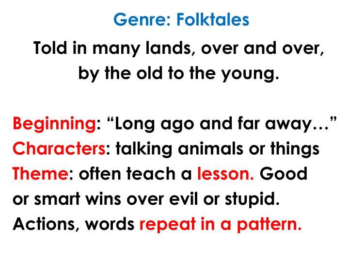 Genre: Folktales