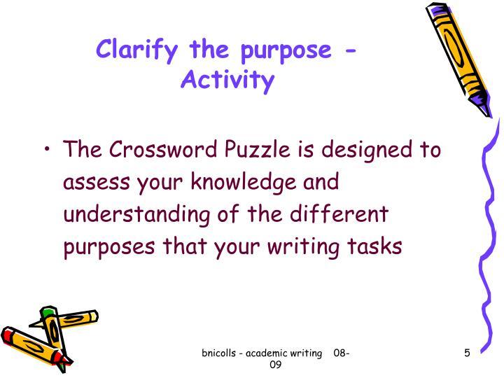 Clarify the purpose - Activity
