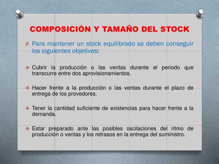 Composición y Tamaño del stock