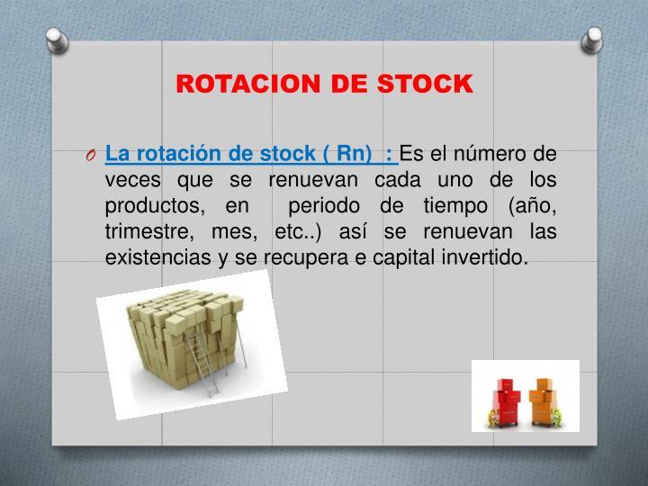 ROTACION DE STOCK