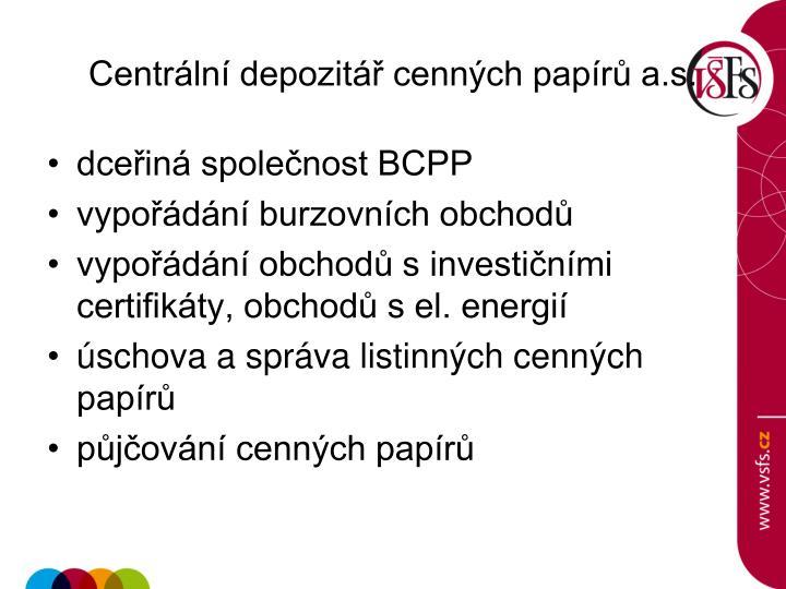 Centrální depozitář cenných papírů a.s.