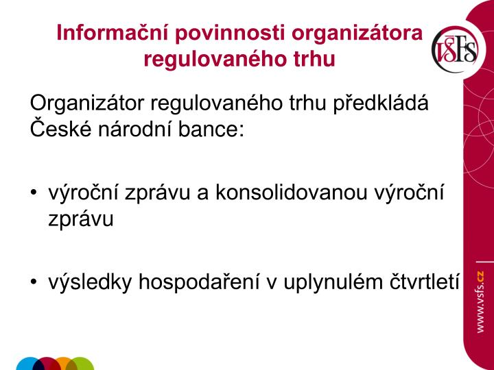 Informační povinnosti organizátora regulovaného trhu