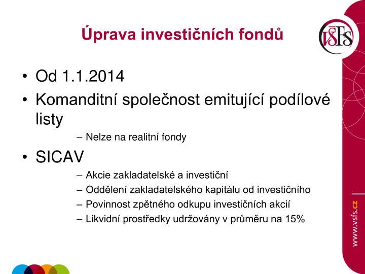 Úprava investičních fondů