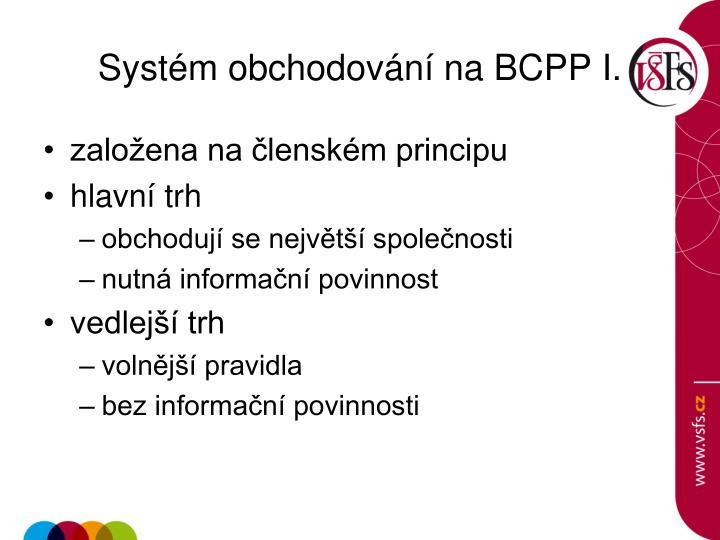 Systém obchodování na BCPP I.