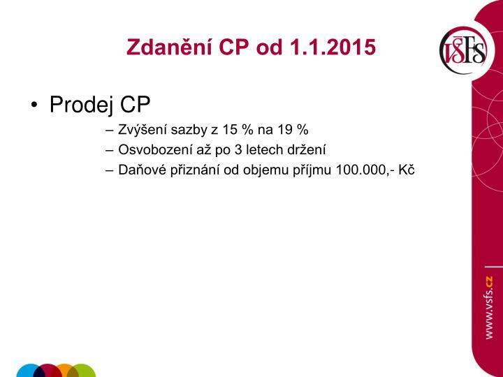 Zdanění CP od 1.1.2015