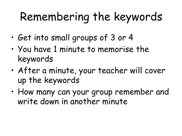 Remembering the keywords