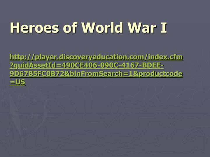 Heroes of World War I