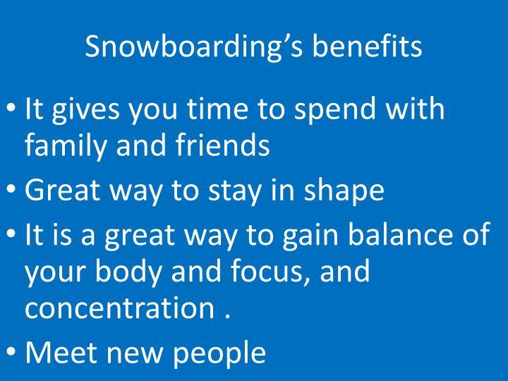 Snowboarding's benefits