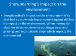 snowboarding s impact on the environment