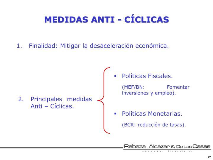 MEDIDAS ANTI - CÍCLICAS