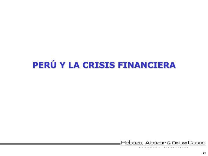PERÚ Y LA CRISIS FINANCIERA