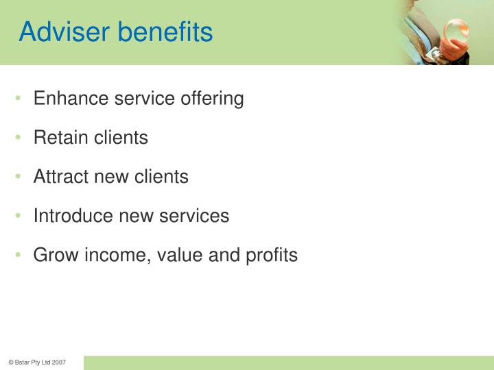 Adviser benefits
