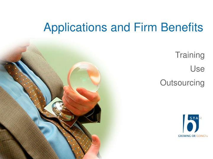 Applications and Firm Benefits