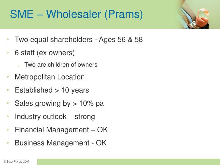 SME – Wholesaler (Prams)