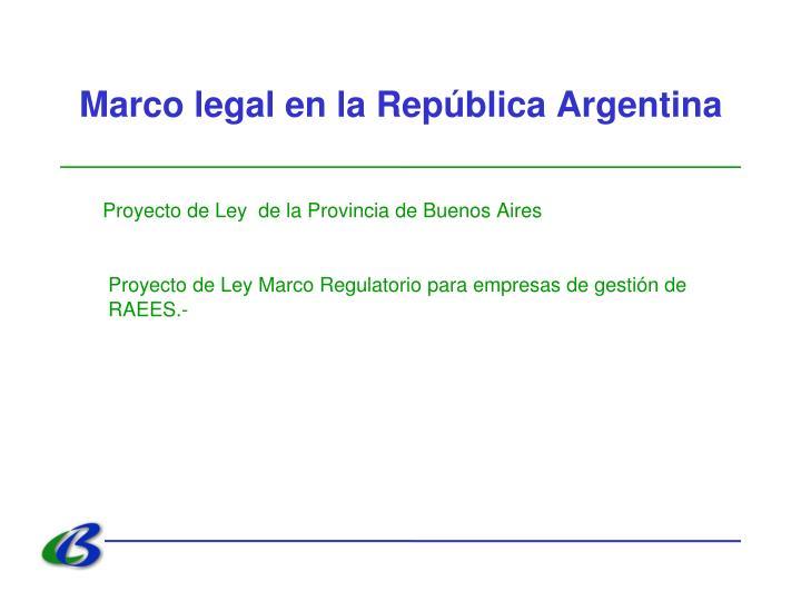 Marco legal en la República Argentina
