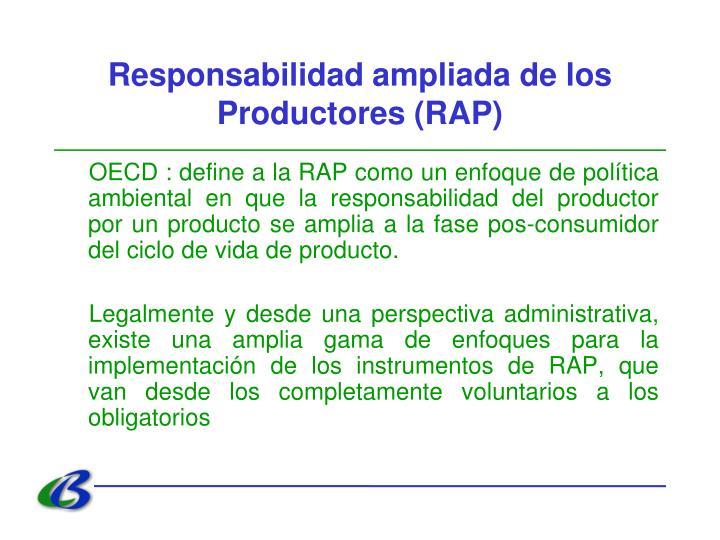 Responsabilidad ampliada de los Productores (RAP)