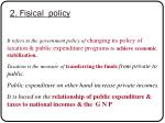 2 fisical policy