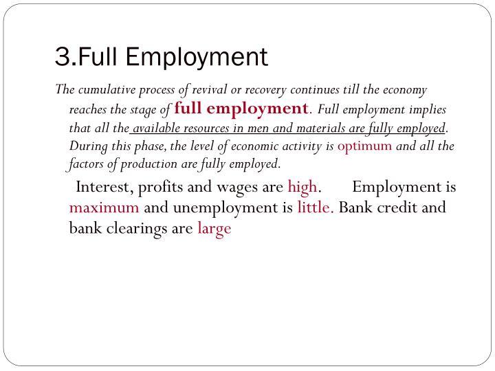 3.Full Employment