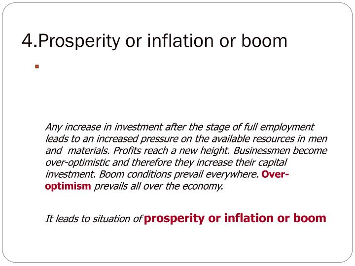 4.Prosperity or inflation or boom