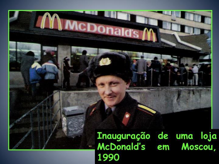 Inauguração de uma loja McDonald's em Moscou, 1990