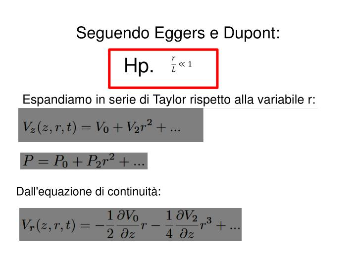 Seguendo Eggers e Dupont: