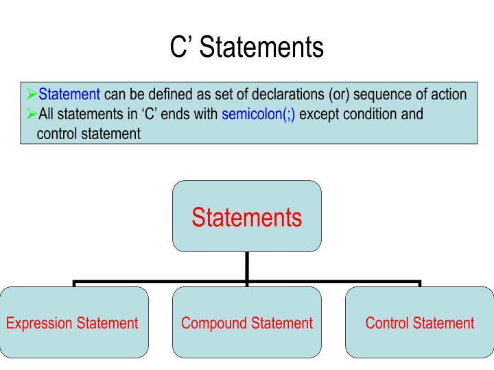 C Statements