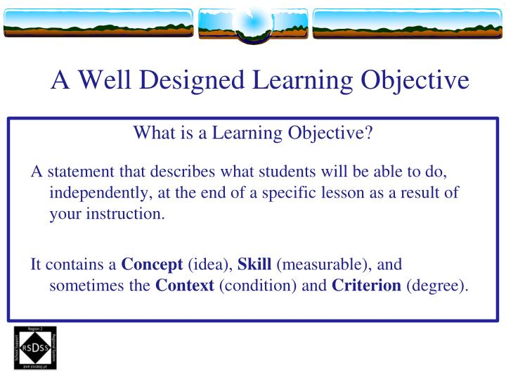 A Well Designed Learning Objective
