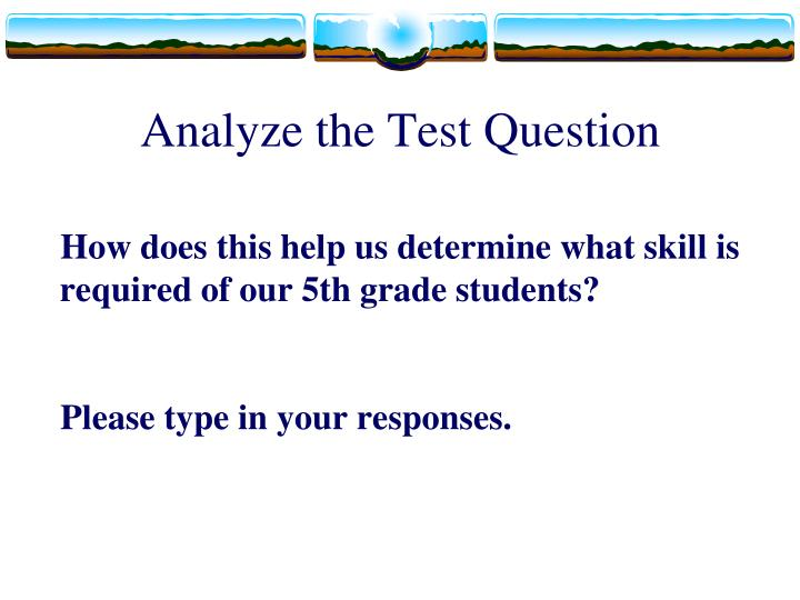 Analyze the Test Question