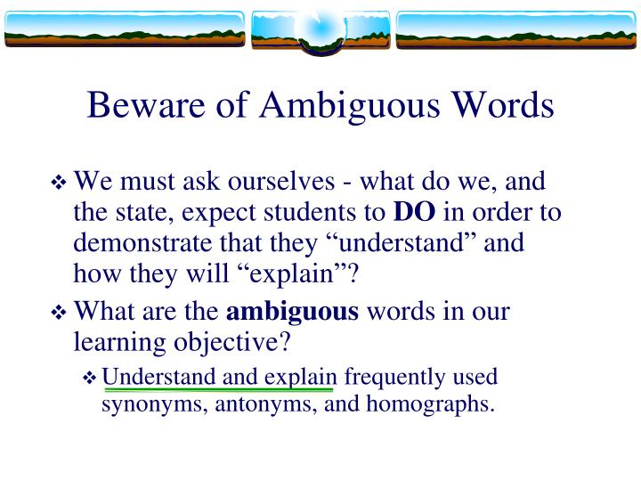 Beware of Ambiguous Words
