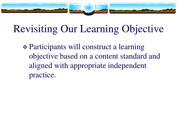 Revisiting Our Learning Objective