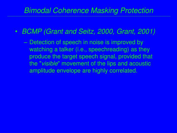 BCMP (Grant and Seitz, 2000, Grant, 2001)