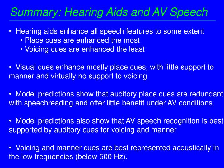 Summary: Hearing Aids and AV Speech
