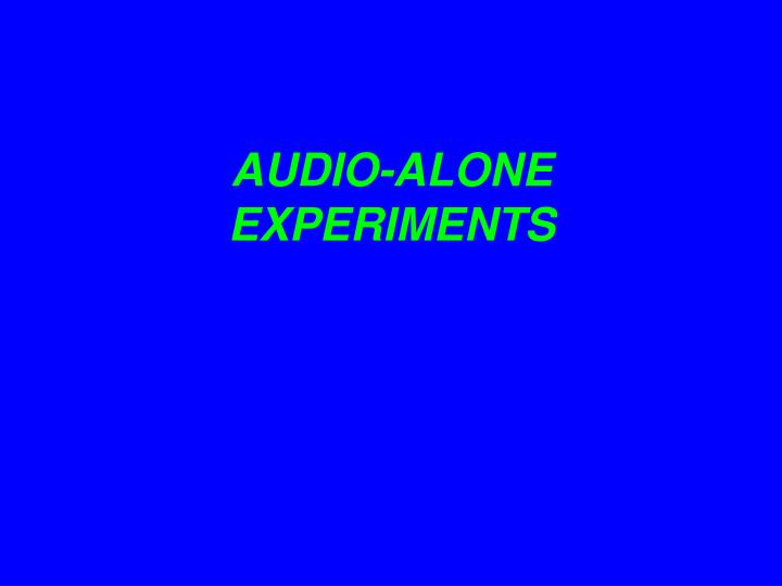 AUDIO-ALONE