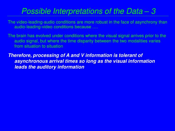 Possible Interpretations of the Data – 3