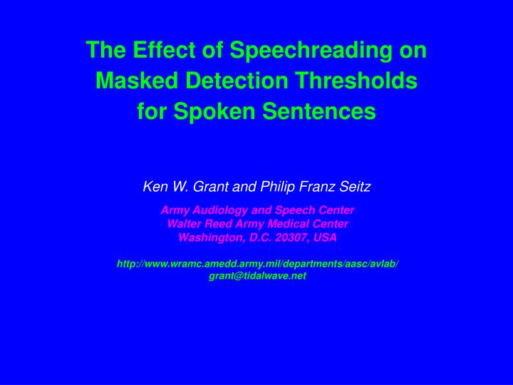 The Effect of Speechreading on