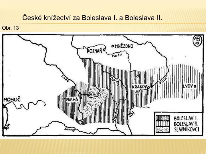 České knížectví za Boleslava I. a BoleslavaII.