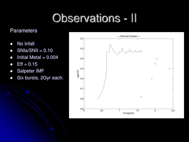 Observations - II