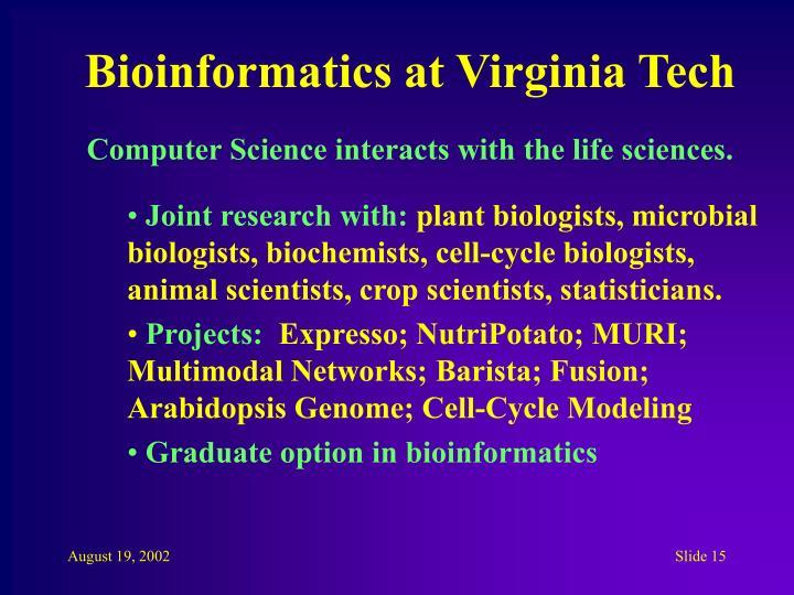 Bioinformatics at Virginia Tech